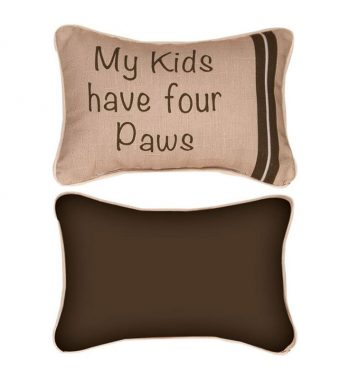 My Kids Have Four Paws Reversible Decorative Pillow