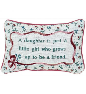 My Daughter, My Friend, Tapestry Word Pillow