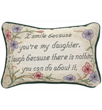 I Smile Because Daughter - Word Pillow