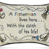A FISHERMAN…HIS LIFE-WORD PILLOW